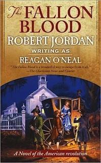 The Fallon Blood Robert Jordan Reagan O'Neal