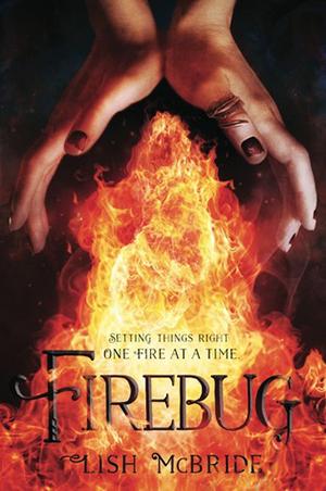 Firebug (Necromancer #3) by Lish McBride