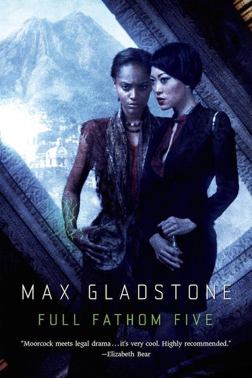 Full Fathom Five Max Gladstone