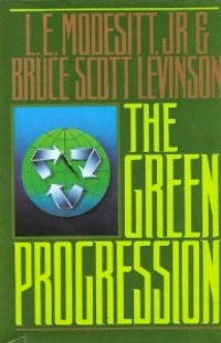 The Green Progression by L.E. Modesitt Jr.