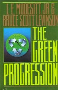 The Green Progression by L.E. Modesitt Jr.