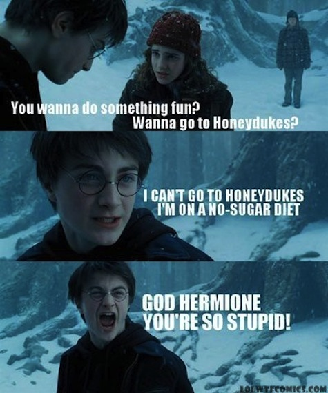 best Harry Potter memes Harry Potter Mean Girls crossover mashup image macros God Hermione you're so stupid screaming Harry
