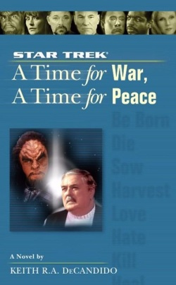 A Time For War A Time For Peace by Keith DeCandido
