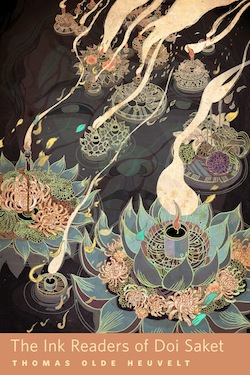 The Ink Readers of Doi Saket Thomas Olde Heuvelt Victo Ngai Ann VanderMeer