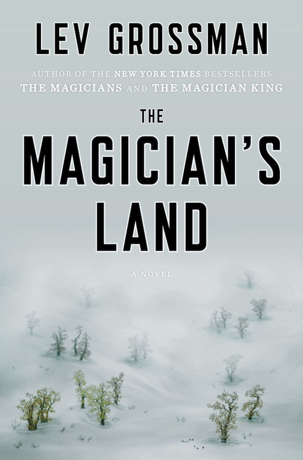 Lev Grossman The Magician's Land