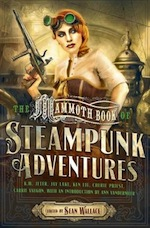 The Mammoth Book of Steampunk Adventures Sean Wallace