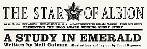 Neil Gaiman bubble universe Sherlock Holmes Lovecraft Cthulhu Study in Emerald