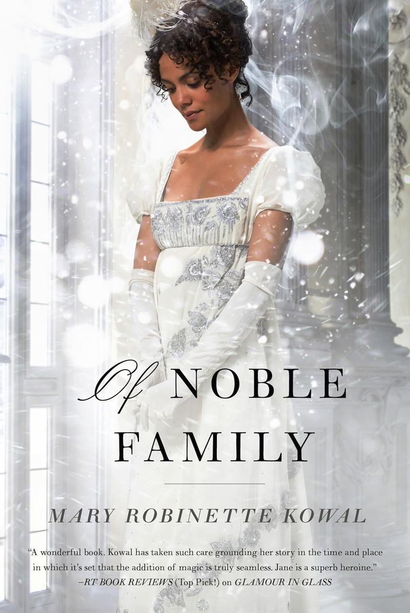 Mary Robinette Kowal Of Noble Family cover