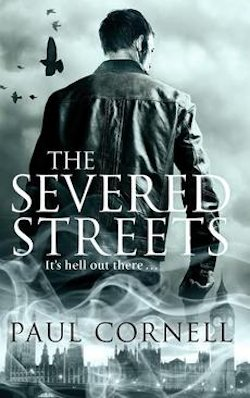 The Severed Streets Paul Cornell book review