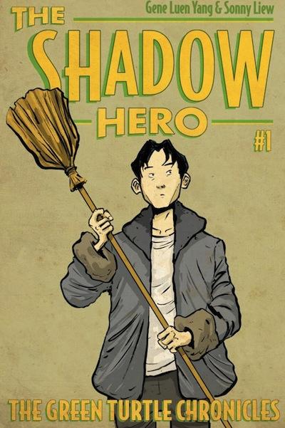 The Shadow Hero Gene Luen Yang Sonny Liew The Green Turtle Chronicles