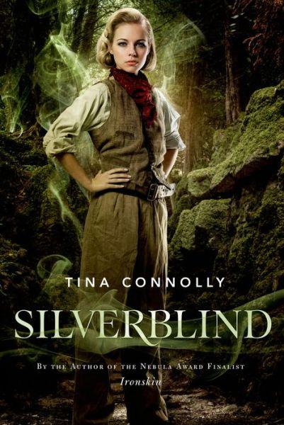 Silverblind Tina Connolly