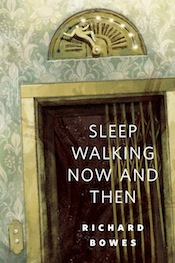 Sleep Walking Now and Then Richard Bowes Richie Pope