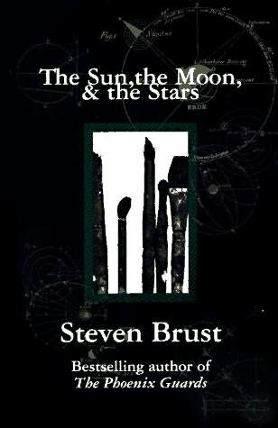 Art And Life And Fairytales Steven Brusts The Sun The Moon And The