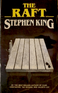 Stephen King The Raft Skeleton Crew