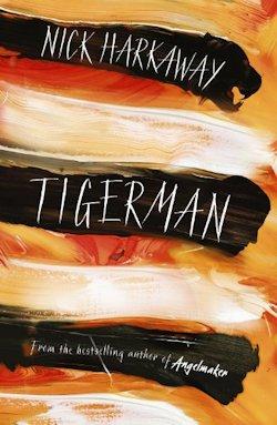 Tigerman by Nick Harkaway