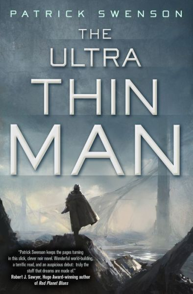 The Ultra Thin Man Patrick Swenson