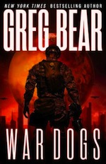 War Dogs Greg Bear