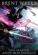 The Way of Shadows graphic novel Brent Weeks