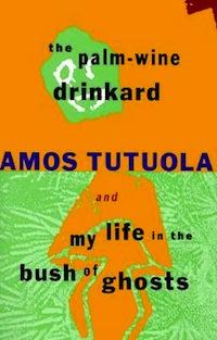 Amos Tutuola The Palm-Wine Drinkard