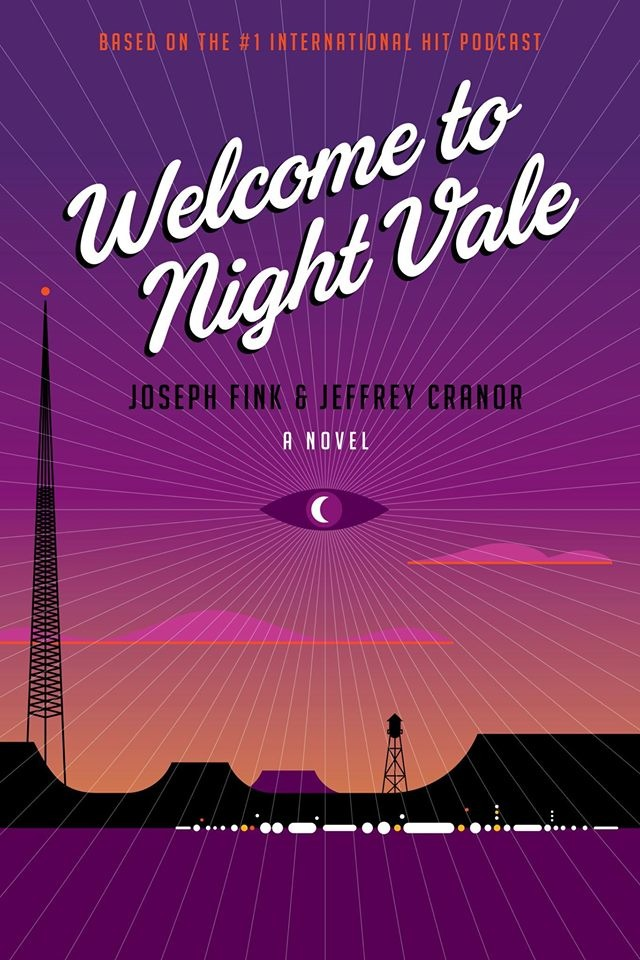 Welcome to Night Vale book cover reveal Joseph Fink Jeffrey Cranor Rob Wilson