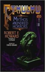 Cythulhu Mythos and Kindred Horrors