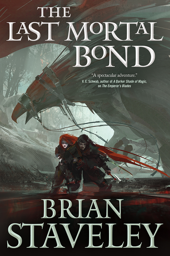 Brian Staveley The Last Mortal Bond