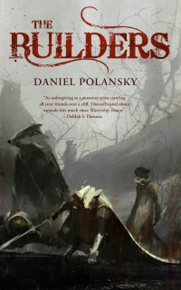 The Builders Daniel Polansky cover reveal