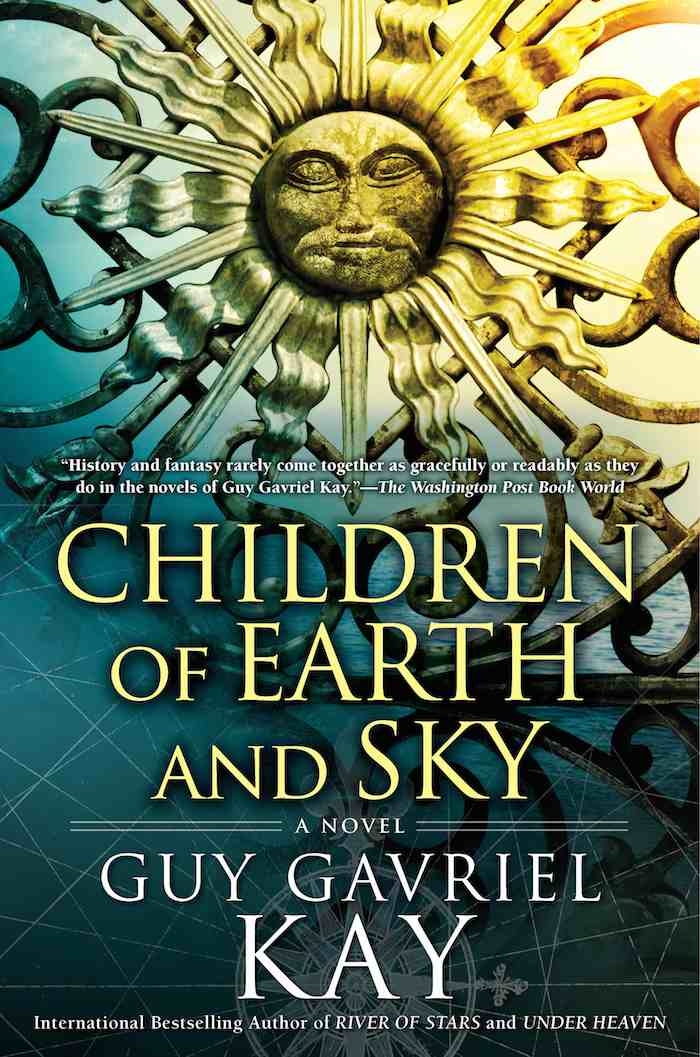 Children of Earth and Sky Guy Gavriel Kay