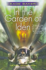 The Garden of Iden by Kage Baker