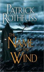 The Name of the Wind, Patrick Rothfuss