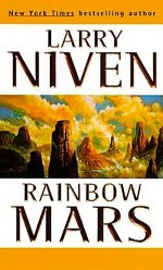 Rainbow Mars by Larry Niven