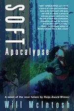Soft Apocalypse by Will McIntosh