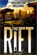 The Rift by Walter Jon Williams