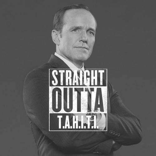 #StraightOutta geeky meme Coulson TAHITI