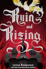 Ruin and Rising Leigh Bardugo Grisha trilogy series conclusion