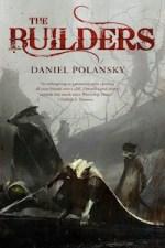 The Builders by Daniel Polansky