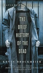 The Brief History of the Dead