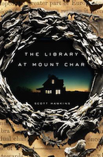 The Library at Mount Char Scott Hawkins