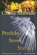 Perdido Street Station fantasy tourism China Mieville