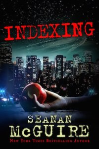 The Many Worlds of Seanan McGuire Indexing