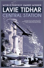 Lavie Tidhar Central Station sweepstakes