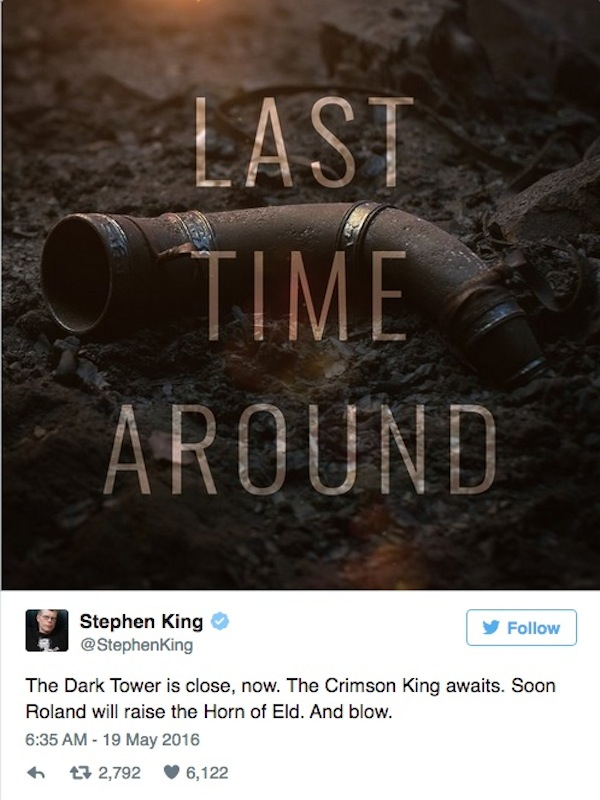 The Dark Tower Tweet by Stephen King