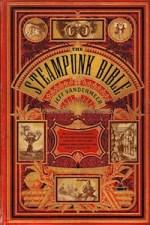 The Steampunk Bible by Jeff VanderMeer