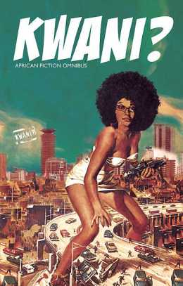 Kwani? African Fiction Omnibus