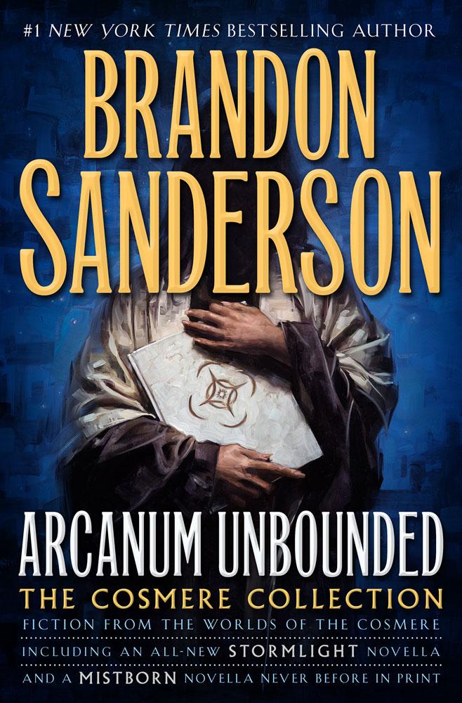Arcanum Unbounded Brandon Sanderson cover