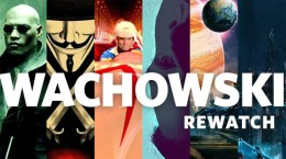 The Wachowski Movie Rewatch
