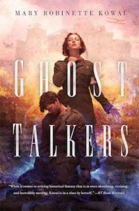 Ghost Talkers Mary Robinette Kowal