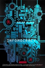 Infomocracy Malka Older