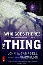 Who Goes There by John Campbell