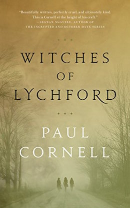 The Witches of Lychford by Paul Cornell